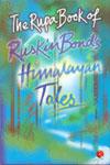 The Rupa Book of Ruskin Bonds Himalayan Tales