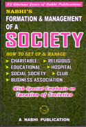 Formation and Management of a Society With Special Emphasis on Taxation of Societies Including Text of Societies Registration Act 1860 State Acts Amendments and State Rules