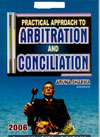 Practical Approach to Arbitration and Concilliation