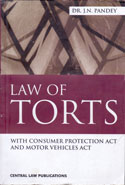 Law of Torts with Consumer Protection Act and Motor Vehicles Act