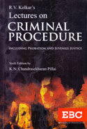 Lectures on Criminal Procedure Including Probation and Juvenile Justice