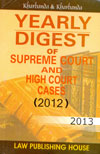 Yearly Digest of Supreme Court and High Court Cases 2012