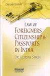 Law of Foreigners Citizenship and Passports in India