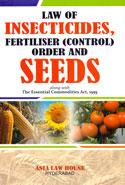 Law of Insecticides Fertiliser Control Order and Seeds Along With the Essential Commodities Act 1955