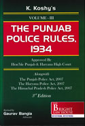 The Punjab Police Rules 1934 In 3 Vols As Applicable to Punjab Haryana Himachal Pradesh and Delhi
