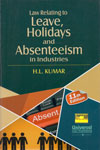 Law Relating to Leave Holidays and Absenteeism in Industries