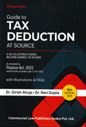 Guide to Tax Deduction at Source and Tax Collection at Source Including Advance Tax and Refunds With Illustrations and FAQs