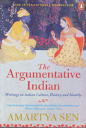 The Argumentative Indian Writings on Indian Culture History and Identity