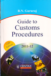 Guide to Customs Procedures 2011 to 12