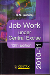 Job Work under Central Excise 2010-2011