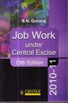 Job Work under Central Excise 2010-2011