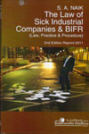 The Law of Sick Industrial Companies And BIFR Law Practice and Procedure
