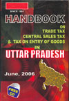Handbook on Trade Tax Central Tax Sales Tax and Tax on Entry of Goods in Uttar Pradesh