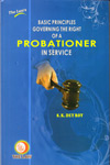 Basic Principles Governing the Rights of a Probationer in Service
