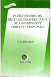 Family Pension on Death or Disappearance of a Government Servant/ Pensioner