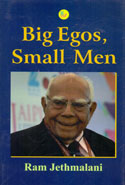 Big Egos Small Men