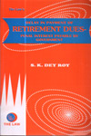 Delay in Payment of Retirements Dues Penal Interest Payable by Government