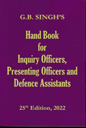 Hand Book for Inquiry Officers Presenting Officers and Defence Assistants