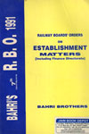 Railway Boards Orders on Establishment Matters 1991