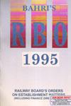 Railway Boards Orders on Establishment Matters 1995