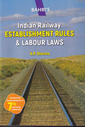 Indian Railway Establishment Rules and Labour Laws