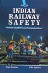Indian Railway Safety Ultimate Goal to Preven  Railway Accidents