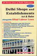 Delhi Shops and Establishments Act and Rules Alongwith Allied Labour Laws 2018