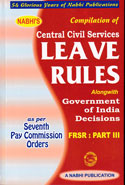 Compilation of Central Civil Services Leave Rules Alongwith Government of India Decisions As Per Sixth Pay Commission