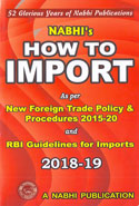 How to Import as per New Foreign Trade Policy and Procedures 2015-20 and RBI Guidelines for Imports 2018-19