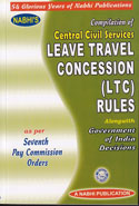 Compilation of Central Civil Services Leave Travel Concession LTC Rules Alongwith Government of India Decisions as per Seventh Pay Commission Orders