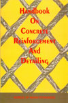 Handbook on Concrete Reinforcement and Detailing SP 34 : 1987