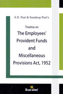 Treatise on the Employees Provident Funds and Miscellaneous Provisions Act 1952