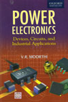 Power Electronics Devices Circuits and Industrial Applications