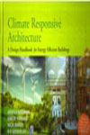 Climate Responsive Architecture a Design Handbook for Energy Efficient Buildings