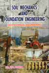 Soil Mechanics and Foundation Engineering Geotechincal Engineering In SI Units