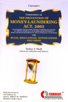 Commentary on The Prevention of Money Laundering Act 2002 With Rules Regulations Notifications and Forms