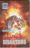 World Famous Disasters