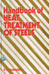 Handbook of Heat Treatment of Steels
