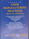 Good Manufacturing Practices : Drugs and Cosmetics