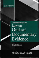 Commentary on Law on Oral and Documentary Evidence