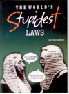 The World`s Stupidest Laws