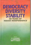 Democracy Diversity Stability : 50 Years of Indian Independence