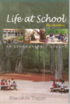 Life at School : An Ethnographic Study
