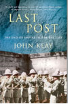 Last Post The End of Empire in the Far East