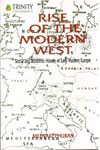 Rise of the Modern West Social and Economic History of Early Modern Europe