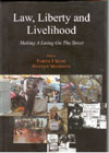Law Liberty and Livelihood Making a Living on the Street
