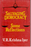 Salvaging Democracy Some Reflections
