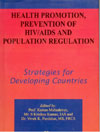 Health Promotion Prevention of HIV/ AIDS and Population Regulation Strategies for Developing Countries