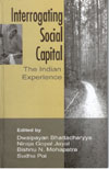 Interrogating Social Capital the Indian Experience