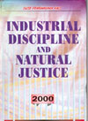 Industrial Discipline and Natural Justice